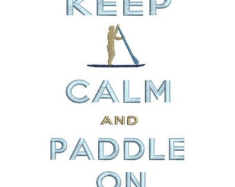 Paddle On and Keep Calm embroidery design