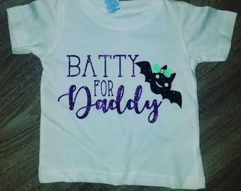Batty for daddy Tshirt