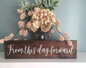 Rustic Wedding Sign / From This Day Forward Wood Sign Rustic Wedding Decor / Rustic Sign Country Wedding Photo Prop Love Quote Gallery Wall