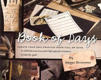 SALE!! Book of Days by Maggie Bonanomi - Journal project book - OOP/New Old Stock