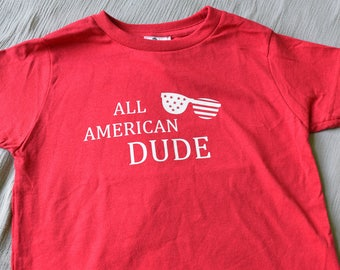 Red 4th of July Toddler Shirt - 4th of July Boy Shirt - 4th of July Outfit - Toddler Boy Clothes - All American Dude Summer Shirts