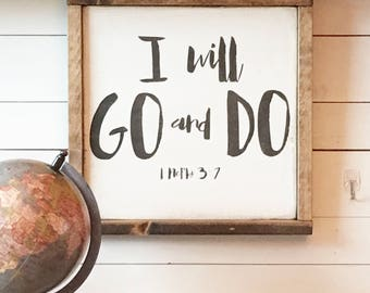 I Will Go and Do wood sign//small size// 1 Nephi 3:7//wall art//inspirational//scripture wood sign//missionary gift