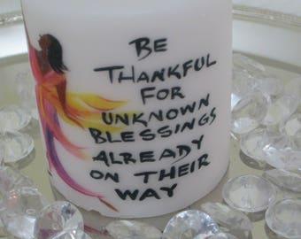 "Decorative Christian Candle,""Be Thankful""  Baptism candle, communion candle"