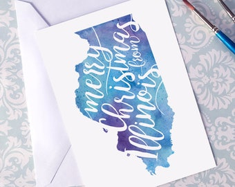 Illinois Map Christmas Card, CA Watercolor Greeting Card, Merry Christmas from Illinois Hand Lettering, Gift, Postcard, Map Art Card, Print