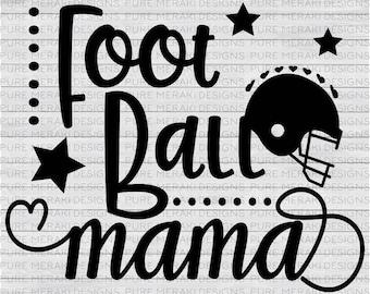 Football Mama SVG, Football Mom, Football Helmet SVG, Football Star Svg, Sports Svg, Athlete Svg, Football Mom Shirt Svg, T-Shirt Svg