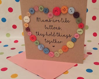 Mums Are Like Buttons Handmade Mothers Day Card Unusual