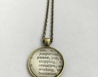 PAUSE Vintage Dictionary Word Pendant