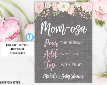 Mom-osa Bar Sign Template, Momosa, Floral Baby Shower Sign, Printable Sign, Shower Sign, Momosa Sign, Template, Floral Mom-osa Sign, Mom-osa