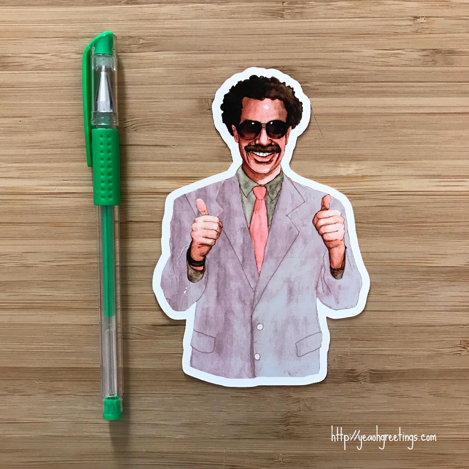 Borat Vinyl Sticker Funny Borat Gift Ali G Bruno Funny – Borat Birthday Card