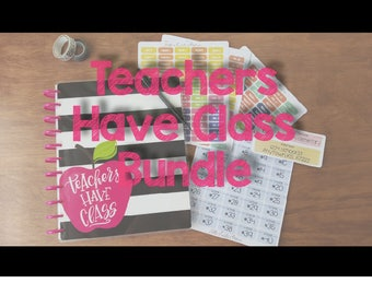 Teachers Have Class Bundle