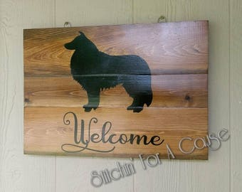 Welcome Dog Silhouette Wooden Sign / Cedar Wood Sign / Collie Silhouette Sign/ Hanging Welcome Sign / Sealed Outdoor Sign for Dog Lover