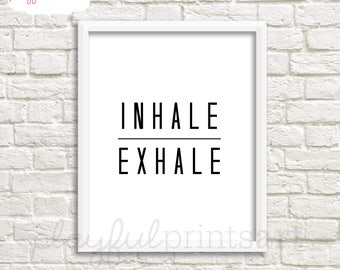 Inhale/Exhale Print, 8x10, Instant Download