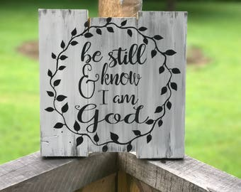 Be Still Wood Sign , Wood Sign Scripture , Rustic Wall Decor , Bible Verse Wood Sign , Psalm 46:10