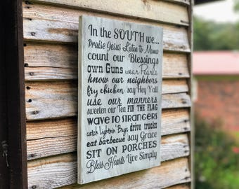 Southern Decor , Southern Wall Decor , Southern Patio Decor , Southern Style Decor , Southern Sayings Wood Sign