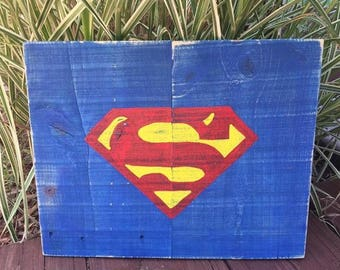 Hand painted SUPERMAN sign