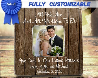 Parents Thank You Gift Wedding  Thank You All That We Are Frames All We Hope Picture Frame Parents Of Bride Parents Of The Groom Frame Gift