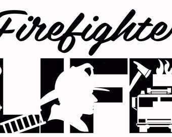 Firefighter Life SVG Cutting File for Cricut