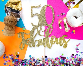 Fabulous 50 Cake Topper, Fabulous 40, Fabulous Cake Topper, 60 Cake Topper, 60th Birthday, Fabulous and Five, 25th Birthday,