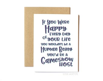 Heathers Movie Card, Funny Friend Card, Sympathy Card, Pop Culture, Movie Quote - Gameshow Host