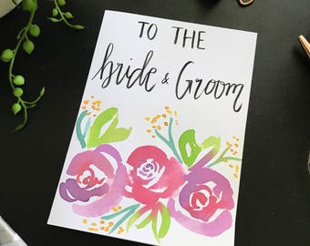 Wedding gift card 'to the bride and groom' watercolour floral hand painted