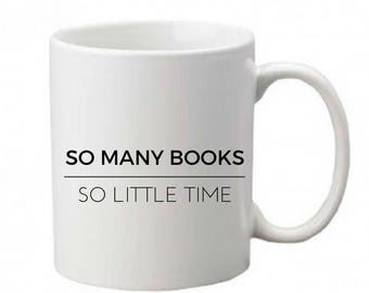 So many books so little time printed mug - Gifts for book lovers - Bookish - Book mug