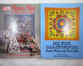 Quilt Book Lot - Ho for California! Pioneer Women and Their Quilts and Rotary Riot - 2 Books - History and Instructions