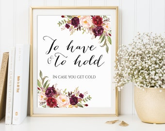 To Have And To Hold In Case You Get Cold, Blanket Sign, Blanket Printable, To Have And To Hold Sign, Scarf Sign, Wedding Printable, Marsala