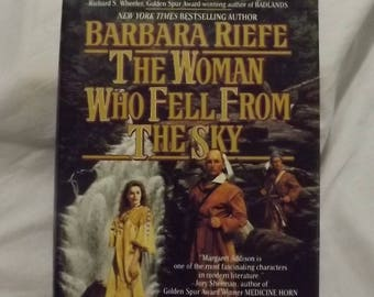 1994 The Woman Who Fell From the Sky ** Barbara Riefe **sj