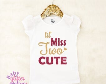 Miss Two Cute, Miss Two Much, Toddler Girl Shirt, Girl Two Year Old, Miss Too Fabulous, Two Fancy, Second Birthday Girl