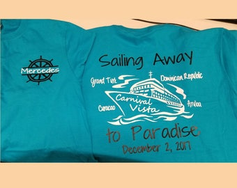 Sailing Away to Paradise, Personalized Cruise shirt, Group Cruise shirt, Custom Cruise Shirt, Family Cruise Shirt, Carnival, Royal Carribean