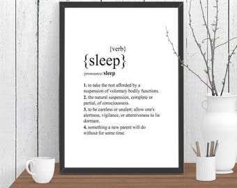 Sleep Dictionary Definition Quote Print, Wall Art, Room Decor, Modern, Poster Gift A4 A3 A2 8x10 11x14 12x18 16x20