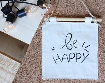 """""""Be Happy"""" hanger"""