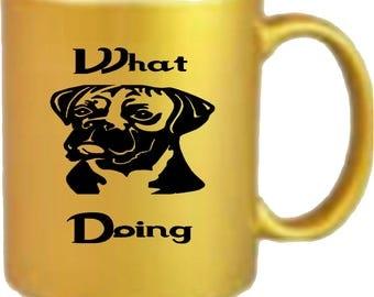 What Doing Dog Mug Printed