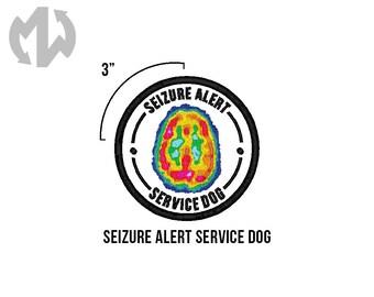 """SEIZURE ALERT Service Dog 3"""" round Service Dog Patch"""
