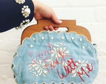 """Vintage Embroidered """"Don't F*ck with Me"""" Purse"""