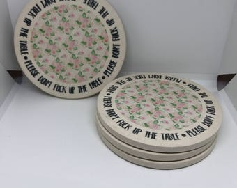 Please Don't F Up the Table Coasters