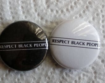 Respect Black People 25mm Badge