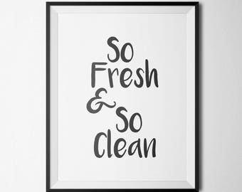 Restroom, fresh and so clean, bathroom rules, Restroom art, bathroom rules sign, Restroom print, washroom, washroom sign, Flush printable