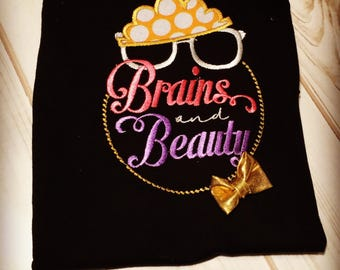 Brains and beauty shirt
