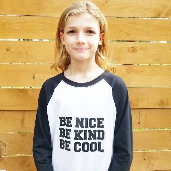 BE NICE Be Kind Be Cool, Kid's Raglan Tee, Be Kind Tees, Kindness Tees, Youth