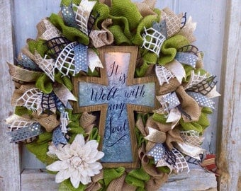 Cross Wreath Rustic Wreath It Is Well With My Soul Year Round Wreath Custom Wreath Front Door Wreath Religious Gift