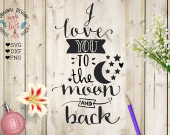 love svg, couple svg, valentine's day svg, love you to the moon and back love cut file for silhouette cameo, cricut, heat transfer png