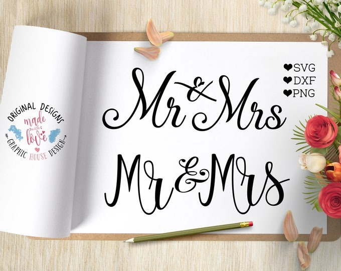 wedding svg, mr and mrs svg, marriage svg, groom svg, bride svg, invitation svg, anniversary svg, svg files, cut files, decals, die cuts