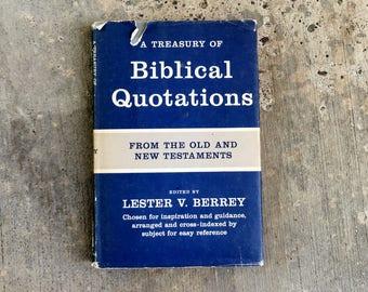 Biblical Quotations, 1948, King James Bible Quotes Treasury, Lester V Berrey