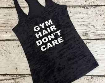 Gym Hair Don't Care Burnout Tank WOD Crazy Boat River Lake Dance MOM Yoga