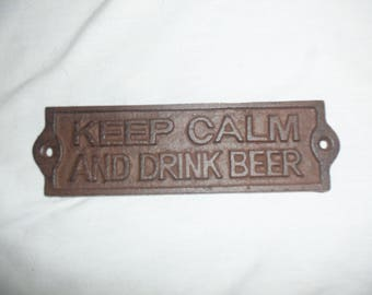 Rustic Keep Calm and Drink Beer Cast Iron Wall Plaque Sign Man Cave Antique Look