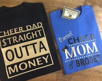 Cheer Dad Straight Outta Money / Cheer Dad Shirt / Cheer Shirt