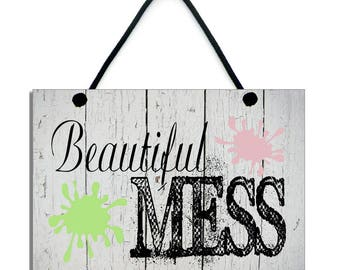 Beautiful Mess Playroom / Craft Room Fun Home Gift Handmade Wooden Sign/Plaque 617