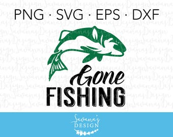 Gone Fishing SVG, Fish SVG Files, SVG Fish, Svg Fishing, Fishing Svg Files, Fishing Silhouette, Gone Fishin Svg, Gone Fishing, Fishing Svg