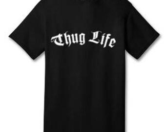 Thug Life 100% Cotton Tee Shirt #A003